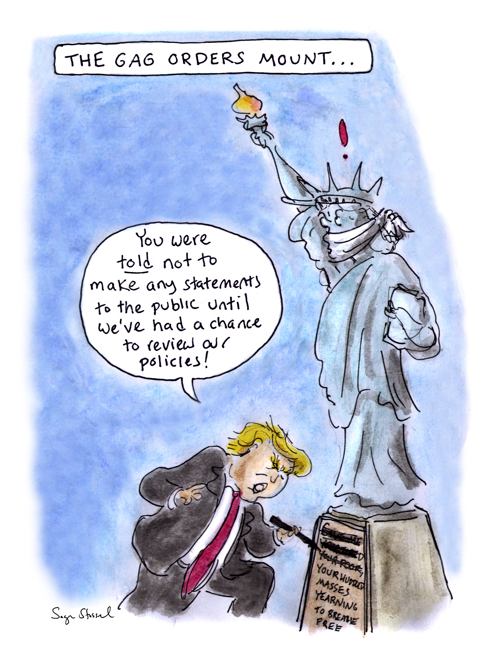 trump, gag orders, restrictions, communications, press, congress, epa, park service, statue of liberty, immigration, transition, gag orders, sage stossel, cartoon