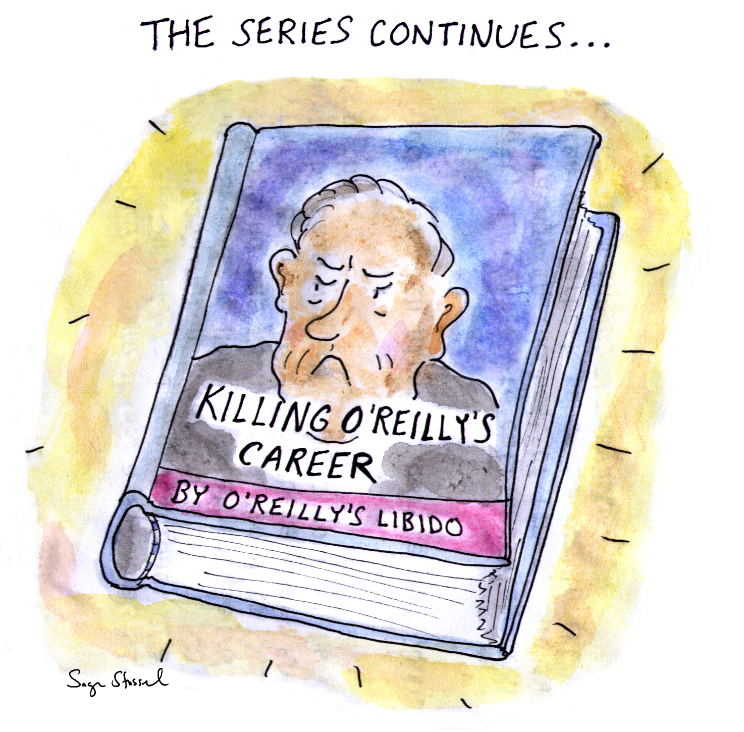 bill o'reilly, fox news, sexual harassment, ousted, killing book series, women, news business, cartoon