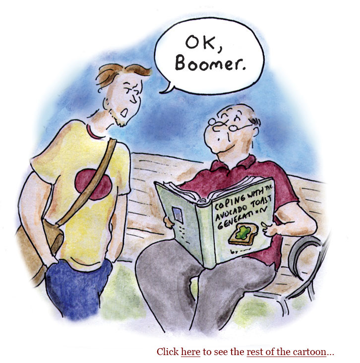 ok boomer, GenZ, millenials, me generation, ageism, don't trust anyone over 30, future, TikTok, rotary phones, newspapers, technology, texting, avocado toast, generations