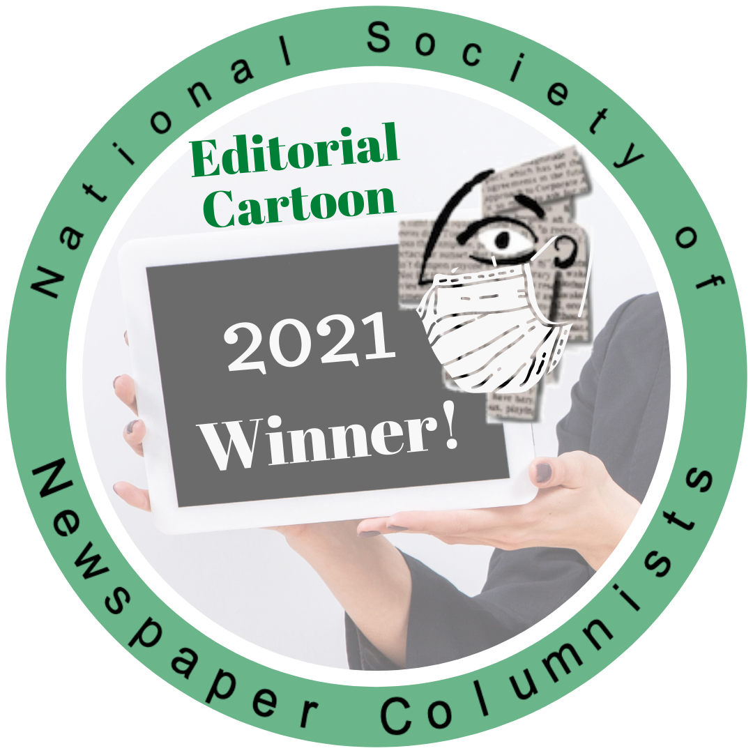 National Society of Newspaper Columnists' 2021 Contest Editorial cartoon